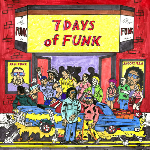 Snoopzilla & Dam-Funk - 7 Days Of Funk - Album Cover