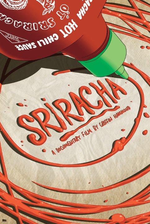 Sriracha_2013_MV5BMTM4MzM3MTIzNF5BMl5BanBnXkFtZTgwOTMzNDE0MDE@._V1__SX640_SY720_