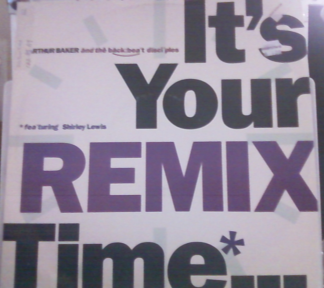 Arthur_Baker_and_The_Backbeat_Disciples - It_s_Your_Time_Remix - Front.jpg