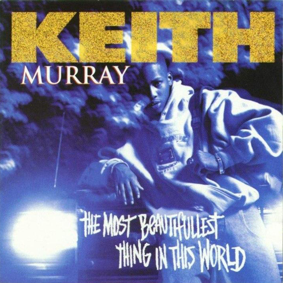 Keith_Muray_The_Most_Beautifullest_Thing_In_This_World_Cover_447c633e96f2be906b387d1114ff07c4.953x953x1